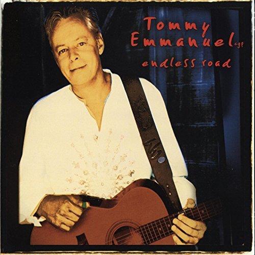 Tommy Emmanuel Endless Road