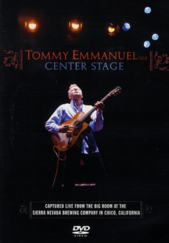 Tommy Emmanuel Center Stage