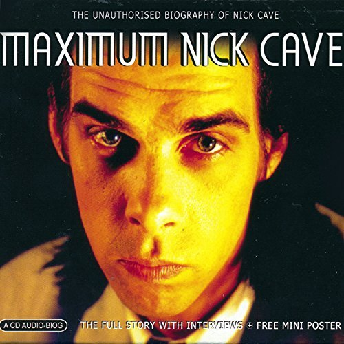 Nick Cave Maximum Nick Cave