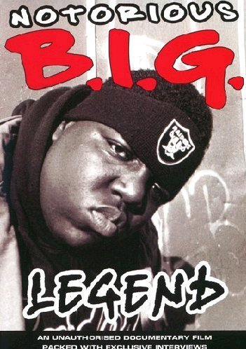 Notorious B.I.G. Legend Unauthorized Nr