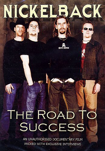 Nickelback Road To Success Road To Success