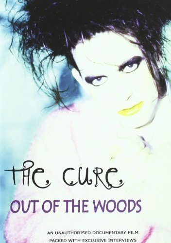 Cure Out Of The Woods Unauthorized Nr