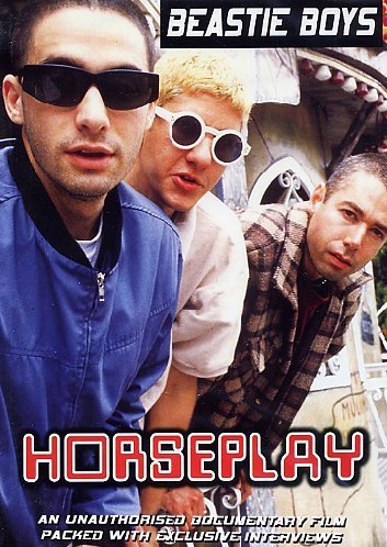 Beastie Boys Horseplay Unauthorized Nr