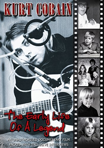 Cobain Kurt Early Life Of A Legend Nr