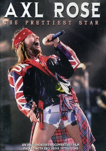 Axl Rose Prettiest Star Axl Rose Prettiest Star Nr