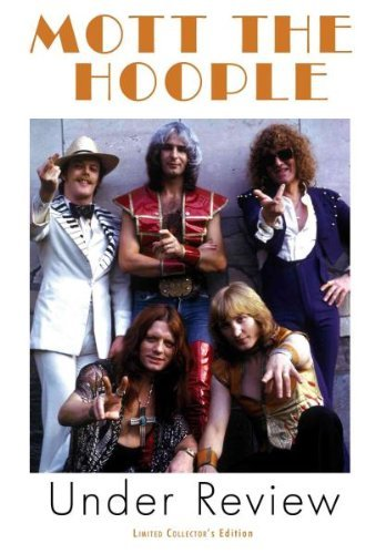 Mott The Hoople Under Review Nr