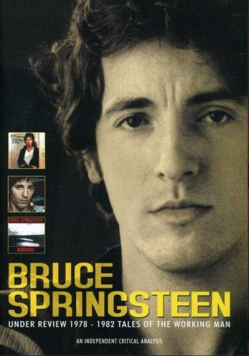 Bruce Springsteen Under Review 1978 82 Tale Of Nr