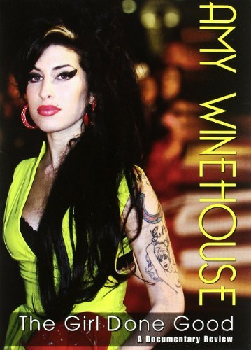 Amy Winehouse Girl Done Good A Documentary Nr