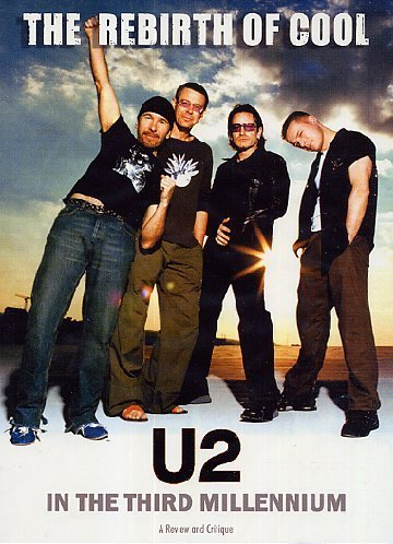 U2 Rebirth Of Cool U2 In The Thi Nr