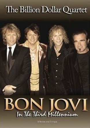Bon Jovi In The Third Millennium The B Nr