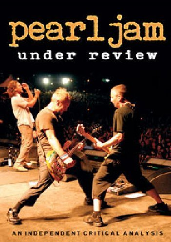 Pearl Jam Under Review Nr