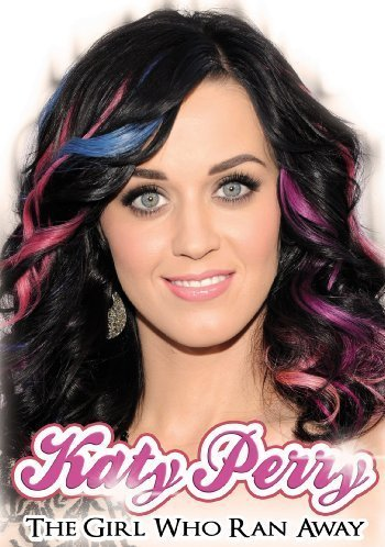 Katy Perry Girl Who Ranaway Nr