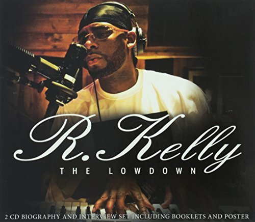 R Kelly Lowdown