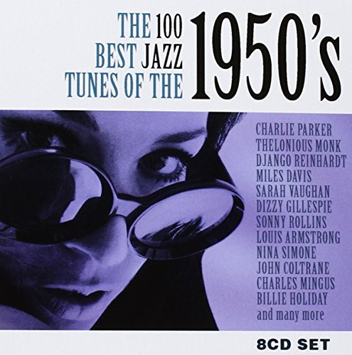 100 Best Jazz Tunes Of The 195 100 Best Jazz Tunes Of The 195