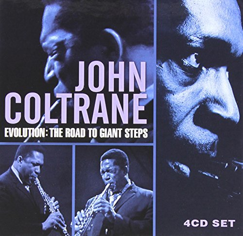 John Coltrane Evolution The Road To Giant S