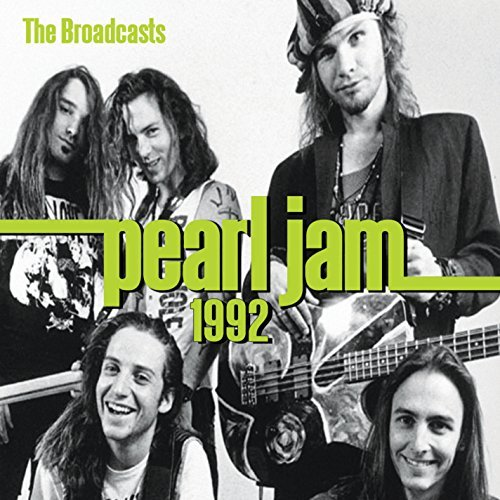 Pearl Jam 1992 Broadcasts Import Gbr