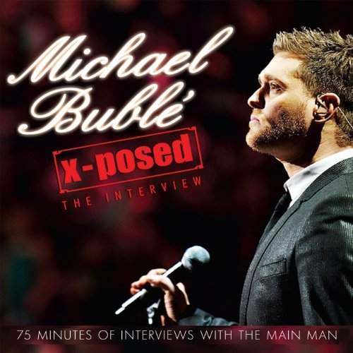 Michael Bublé X Posed