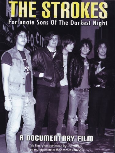 Strokes Fortunate Sons Of The Darkest
