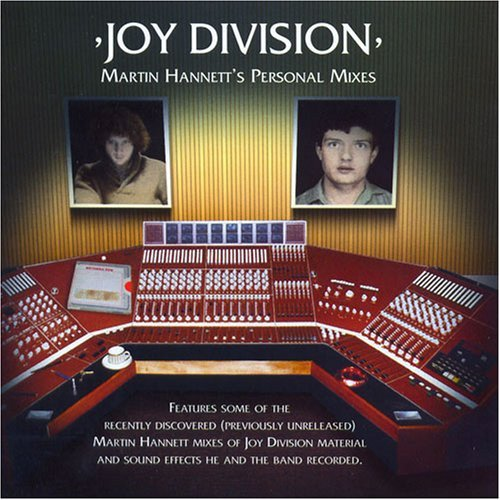 Joy Division Martin Hannett's Personal Mixe