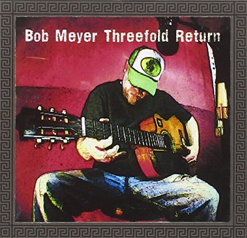 Bob Meyer Threefold Return