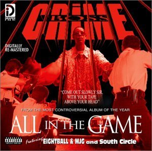Crime Boss All In The Game Explicit Version Remastered
