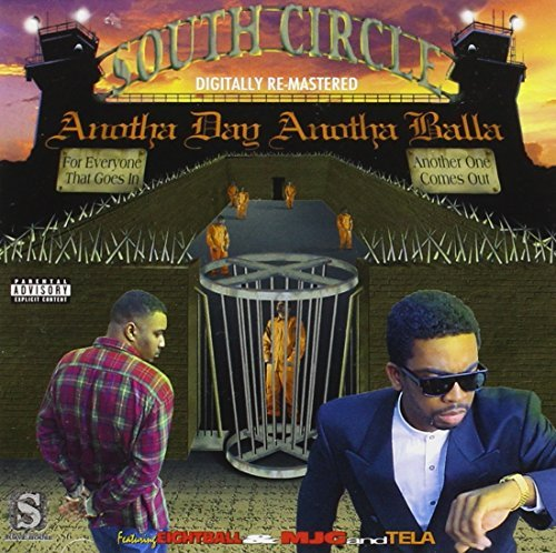 South Circle Anotha Day Anotha Balla Explicit Version Remastered