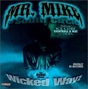 Mr. Mike Wicked Ways Explicit Version Remastered