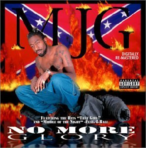 Mjg No More Glory Explicit Version