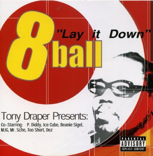 8ball Lay It Down Explicit Version Feat. P. Diddy Ice Cube Segal