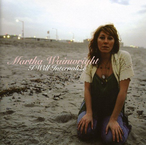 Martha Wainwright I Will Internalize (ep) Import Can