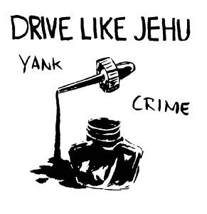 Drive Like Jehu Yank Crime