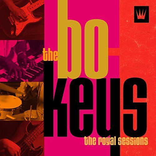 Bo Keys Royal Sessions