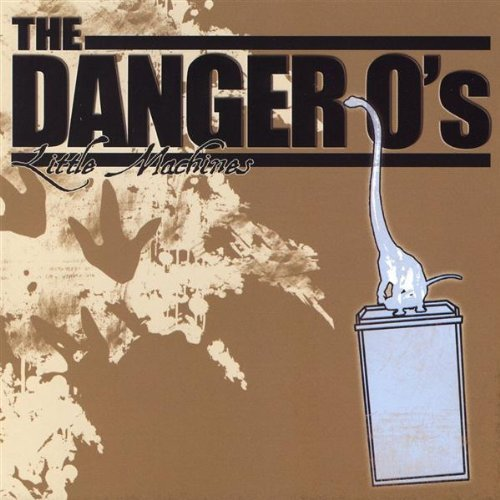 Danger O's Little Machines Ep