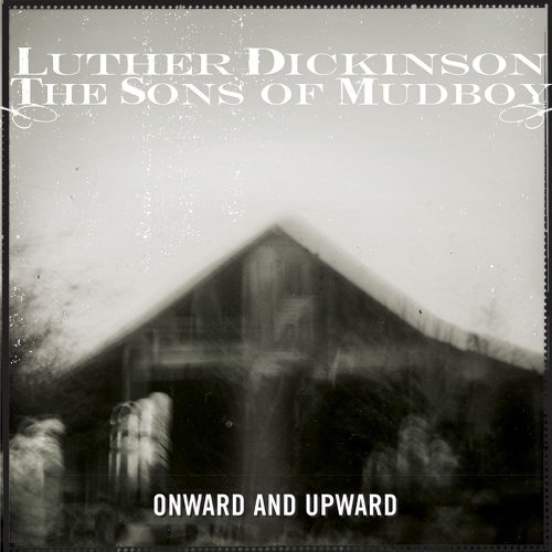 Luther Sons Of Mudbo Dickinson Onward & Upward