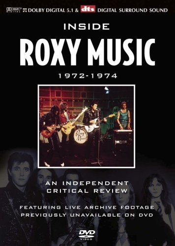 Roxy Music Inside Roxy Music 1972 74