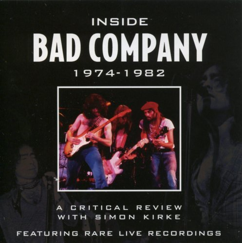 Bad Company Inside Bad Company 1974 82