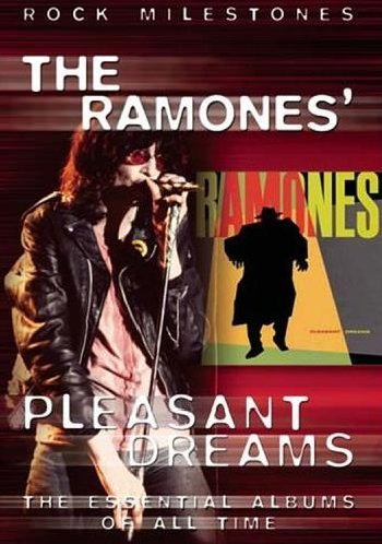 Ramones Ramones Pleasant Dreams