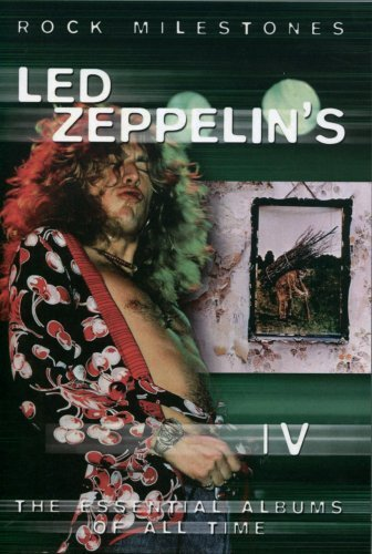 Led Zeppelin Rock Milestones Led Zeppelin 4