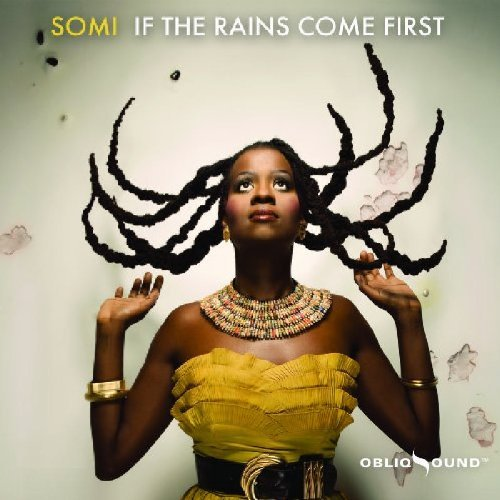 Somi If The Rains Come First