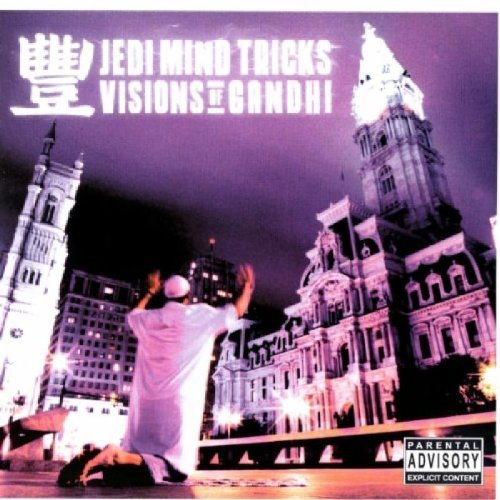 Jedi Mind Tricks Visions Of Ghandi Explicit Version Visions Of Ghandi
