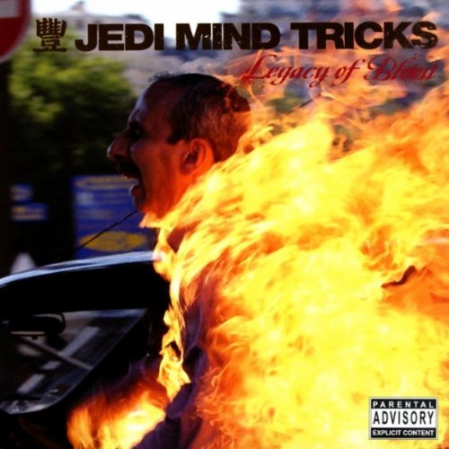 Jedi Mind Tricks Legacy Of Blood Explicit Version
