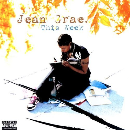 Jean Grae This Week Explicit Version