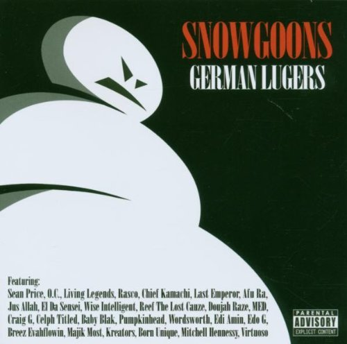 Snowgoons German Lugers Explicit Version