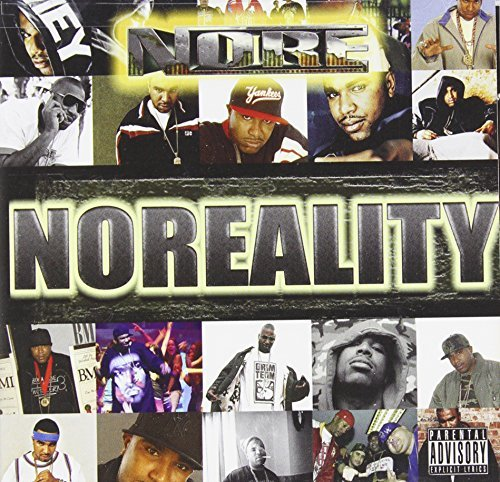 Noreaga Noreality Explicit Version