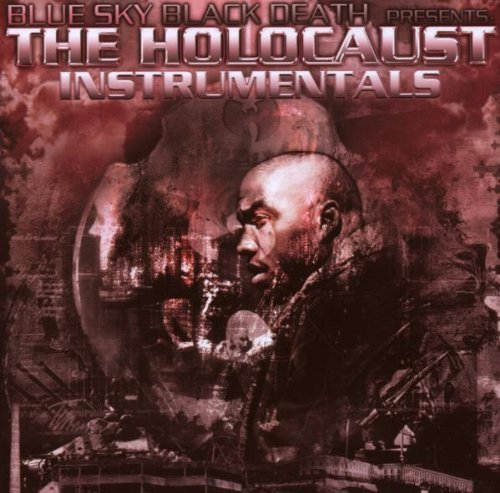 Blue Sky Black Death Holocaust Instrumentals