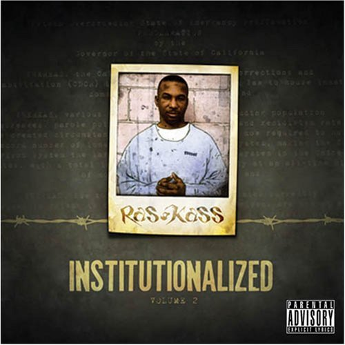 Ras Kass Vol. 2 Institutionalized