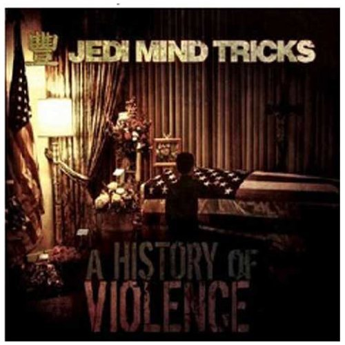 Jedi Mind Tricks History Of Violence Explicit Version