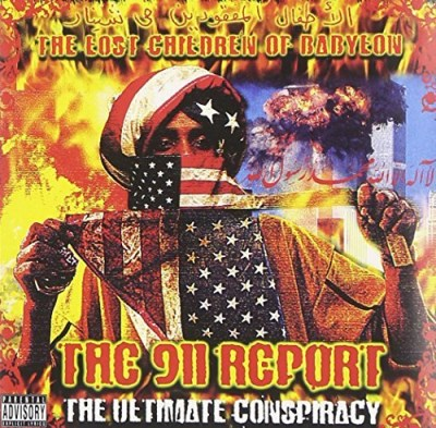 Lost Children Of Babylon 911 Report The Ultimate Conspi Explicit Version