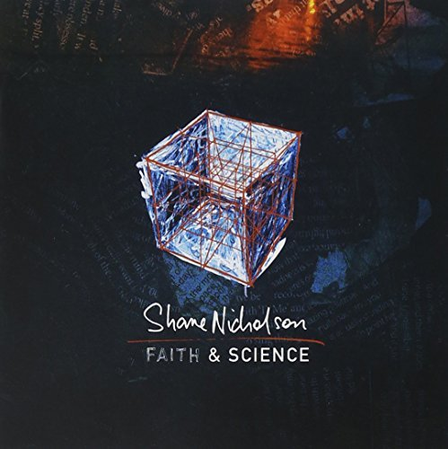 Shane Nicholson Faith & Science