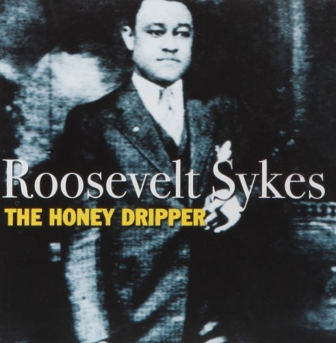 Roosevelt Sykes Honey Dripper
